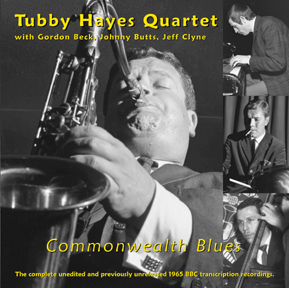"Tubby Hayes Quartet: ""Commonwealth Blues"""