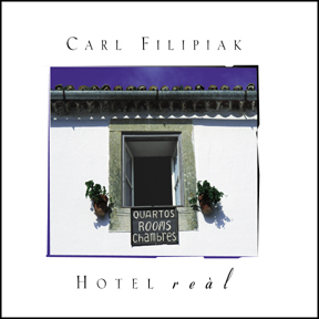 "Carl Filipiak: ""Hotel Reàl"""