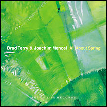 "Brad Terry & Joachim Mencel: ""All About Spring"""