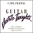 "Carl Filipiak: ""Electric Thoughts"""