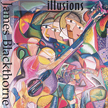 "James Blackthorne:""Illusions"""